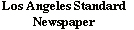 Los Angeles Standard Newspaper